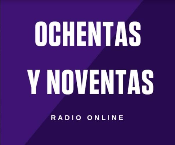 Radio Ochentas y Noventas